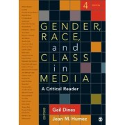 Gender, Race, and Class in Media by Gail Dines