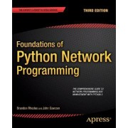 Foundations of Python Network Programming by Brandon Rhodes