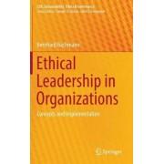 Ethical Leadership in Organizations by Bernhard Bachmann