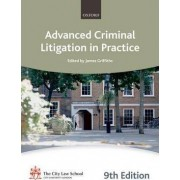 Advanced Criminal Litigation in Practice by The City Law School