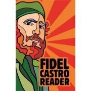 Fidel Castro Reader by David Deutschmann