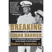 Breaking the Color Barrier by Robert John Schneller