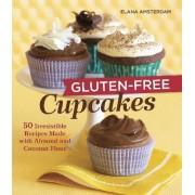 Gluten- Free Cupcakes by Elana Amsterdam