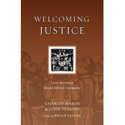 Welcoming Justice by Associate Professor of Theology Charles Marsh