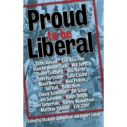 Proud To Be Liberal by Robert Lasner