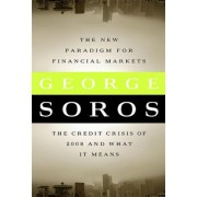 The New Paradigm for Financial Markets (Large Print Edition) by George Soros