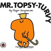 Mr Topsy-turvy by Roger Hargreaves