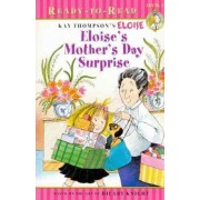 Eloise's Mother's Day Surprise by Lisa McClatchy