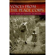 Voices from the Peace Corps by Angene Hopkins Wilson