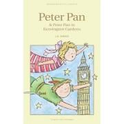 Peter Pan & Peter Pan in Kensington Gardens by Sir J. M. Barrie
