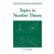 Topics in Number Theory by J. S. Chahal