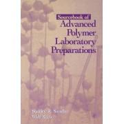 Sourcebook of Advanced Polymer Laboratory Preparations by Stanley R. Sandler