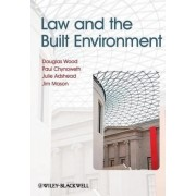 Law & the Built Environment by Douglas Wood