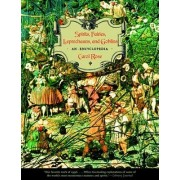 Spirits, Fairies, Leprechauns, and Goblins by Carol Rose