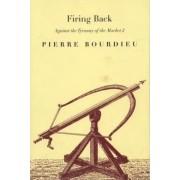 Firing Back by Pierre Bourdieu
