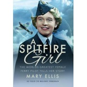 A Spitfire Girl by Mary Ellis