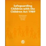 Safeguarding Children with the Children Act, 1989 by Dept.of Health