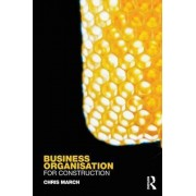 Business Organisation for Construction by Chris March