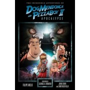 The Incredible Adventures Of Dog Mendonca And Pizzaboy Volume 2: Apocalypse by Filipe Melo
