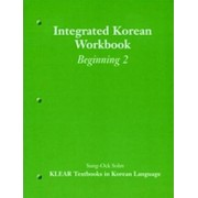 Integrated Korean Workbook: Level 2 by Korean Language Education and Research Center (KLEAR)