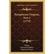Hexaplorum Origenis, Part 2 (1770) by Origen