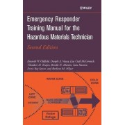 Emergency Responder Training Manual for the Hazardous Materials Technician by Kenneth W. Oldfield