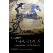 Plato's Phaedrus: A Commentary for Greek Readers by P. Ryan