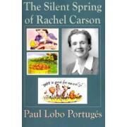The Silent Spring of Rachel Carson by Paul Lobo Portugs