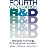 Fourth Generation R & D by William L. Miller