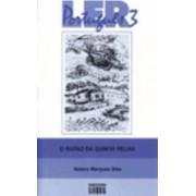Ler Portugues - Level 3: O Rapaz DA Quinta Velha by Helena Marques Dias