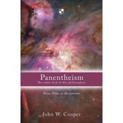 Panentheism: the Other God of the Philosophers by John W. Cooper