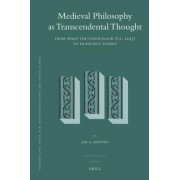 Medieval Philosophy as Transcendental Thought by Jan Aertsen