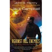 Against All Enemies by John G Hemry