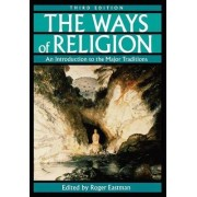 The Ways of Religion by Roger Eastman