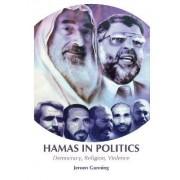 Hamas in Politics by Jeroen Gunning