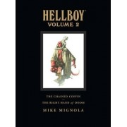 Hellboy Library Volume 2: The Chained Coffin And The Right Hand Of Doom by Mike Mignola