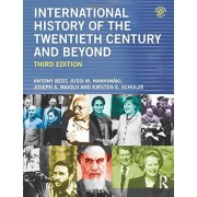 Antony Best International History of the Twentieth Century and Beyond