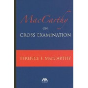 MacCarthy on Cross Examination by Terence MacCarthy