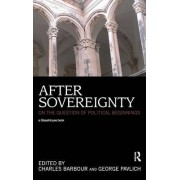 After Sovereignty by Charles Barbour