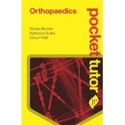 Pocket Tutor Orthopaedics by Nicola Blucher