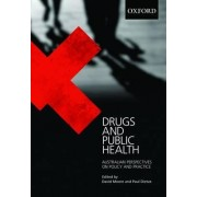 Drugs and Public Health by David Moore