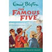 Five on Kirrin Island Again: Book 6 by Enid Blyton
