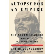 Autopsy for an Empire by Dmitri Volkogonov