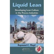 Liquid Lean by Raymond C. Floyd