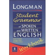 Longmans Student Grammar of Spoken and Written English Workbook by Douglas Biber