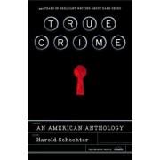 True Crime by Professor of English Harold Schechter