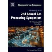 Proceedings of the 2nd Annual Gas Processing Symposium: Volume 2 by Farid Benyahia