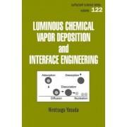 Luminous Chemical Vapor Deposition and Interface Engineering by Hirotsugu Yasuda