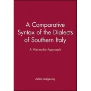 A Comparative Syntax of the Dialects by Adam Ledgeway