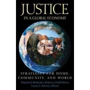 Justice in a Global Economy by Pamela K. Brubaker